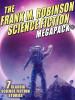 The Frank M. Robinson Science Fiction MEGAPACK®, by Frank M. Robinson (epub/Kindle)