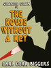 Charlie Chan in The House Without a Key Earl, by Derr Biggers (epub/Kindle)