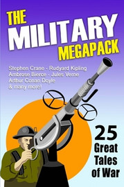 The Military Megapack: 25 Great Tales of War (Paperback)