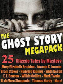 01 The Ghost Story MEGAPACK® (ePub/Kindle)