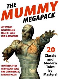 The Mummy MEGAPACK® (ePub/Kindle)