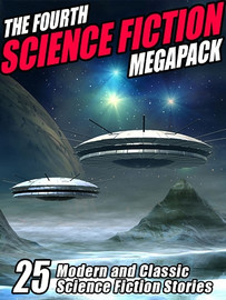 04 The Fourth Science Fiction MEGAPACK® (ePub/Kindle)