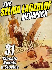 The Selma Lagerlof MEGAPACK™ (ePub/Kindle)