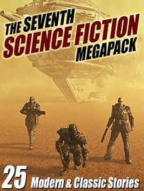 07 The Seventh Science Fiction MEGAPACK® (ePub/Kindle)