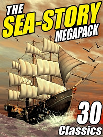 The Sea-Story MEGAPACK™ (ePub/Kindle)