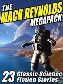 The Mack Reynolds MEGAPACK®, by Mack Reynolds (ePub/Kindle)