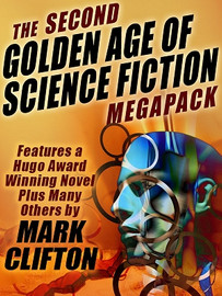 The 2nd Golden Age of Science Fiction MEGAPACK®: Mark Clifton (ePub/Kindle)