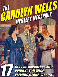The Carolyn Wells Mystery MEGAPACK®  (epub/Kindle/pdf)