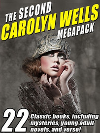 The Second Carolyn Wells MEGAPACK® (epub/Kindle/pdf)
