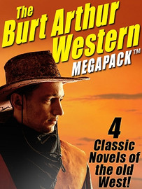 The Burt Arthur Western MEGAPACK™ (ePub/Kindle)