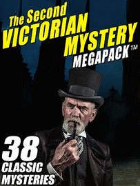 The Second Victorian Mystery MEGAPACK™; (ePub/Kindle)
