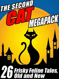 The Second Cat Story MEGAPACK®: Frisky Feline Tales, Old and New (ePub/Kindle)