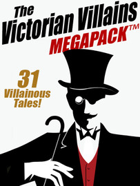 The Victorian Villains MEGAPACK™