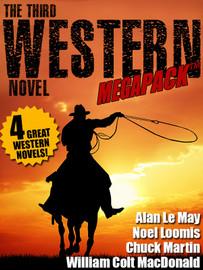 The Third Western Novel MEGAPACK™ (epub/Kindle/pdf)