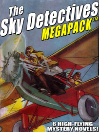 The Sky Detectives MEGAPACk™, by Ambrose Newcomb (epub, Kindle, pdf)