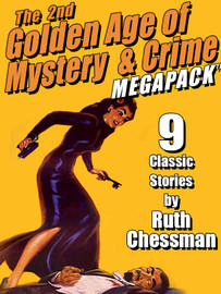 The Second Golden Age of Mystery & Crime MEGAPACK ®: Ruth Chessman (Epub/Kindle/pdf)
