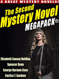 The Second Mystery Novel MEGAPACK ®: 4 Great Mystery Novels (epub/Kindle/pdf)