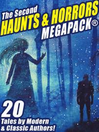 The Second Haunts & Horrors MEGAPACK™ (ePub/Kindle/pdf)