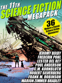 The 11th Science Fiction MEGAPACK®: 36 Modern and Classic Science Fiction Stories (Epub/Kindle/pdf)