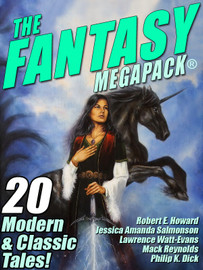 The Fantasy MEGAPACK® (Epub/Kindle/pdf)