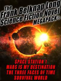 The Frank Belknap Long Science Fiction Novel MEGAPACK®: 4 Great Novels  (epub/Mobi/pdf)
