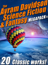 The Avram Davidson Science Fiction & Fantasy MEGAPACK®  (Paperback)