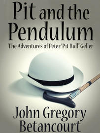 Pit and the Pendulum, by John Gregory Betancourt (epub/Kindle)