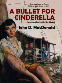 A Bullet for Cinderella, by John D. MacDonald (epub/Kindle/pdf)