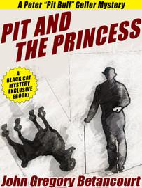 Pit and the Princess, by John Gregory Betancourt  (epub/Kindle/pdf)
