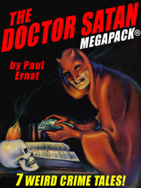 The Doctor Satan MEGAPACK®, by Paul Ernst  (epub/Kindle/pdf)