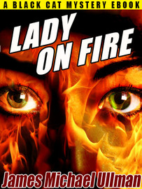 LADY ON FIRE, by James Michael Ullman  (epub/Kindle/pdf)