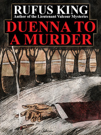 Duenna to a Murder, by Rufus King (epub/Kindle/pdf)