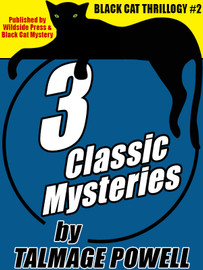 Black Cat Thrillogy #2: 3 Classic Mysteries by Talmage Powell  (epub/Kindle/pdf)