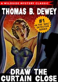 Draw the Curtain Close (Mac Detective Series #1), by Thomas B. Dewey (epub/Kindle/pdf)