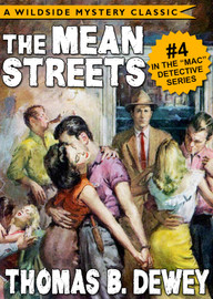 Mac Detective Series 04: The Mean Streets, by Thomas B. Dewey