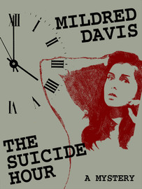 The Suicide Hour, by Mildred Davis  (epub/Kindle/pdf)