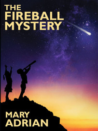 The Fireball Mystery, by Mary Adrian (epub/Kindle/pdf)