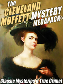 The Cleveland Moffett Mystery MEGAPACK®, by Cleveland Moffett (epub/Kindle/pdf)