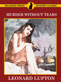 Murder Without Tears, by Leonard Lupton (epub/Kindle/pdf)