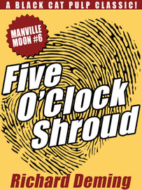Five O'Clock Shroud: Manville Moon #6, by Richard Deming (epub/Kindle/pdf)