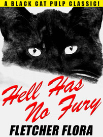 Hell Has No Fury, by Fletcher Flora (epub/Kindle/pdf)