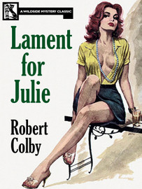 Lament for Julie, by Robert Colby (epub/Kindle/pdf)