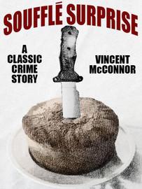 Souffle Surprise, by Vincent McConnor  (epub/Kindle/pdf)