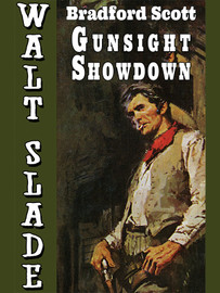 Gunsight Showdown: A Walt Slade Western, by Bradford Scott (epub/Kindle/pdf)