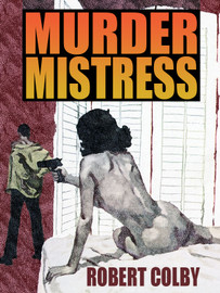 Murder Mistress, by Robert Colby (epub/Kindle/pdf)