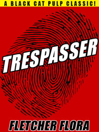 Trespasser, by Fletcher Flora (epub/Kindle/pdf)