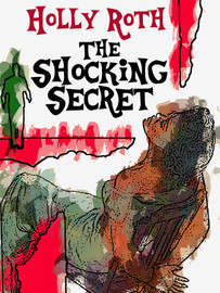 The Shocking Secret, by Holly Roth (epub/Kindle/pdf)