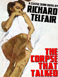The Corpse That Talked, by Richard Telfair (epub/Kindle/pdf)