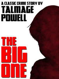 The Big One, by Talmage Powell (epub/Kindle/pdf)