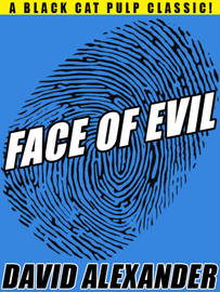 Face of Evil, by David Alexander (epub/Kindle/pdf)